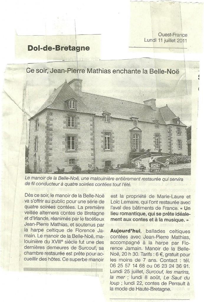 Article de presse sur Belle-Noe, paru dans le Ouest-France du 11 juillet 2011